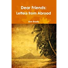 Dear Friends: Letters from Abroad
