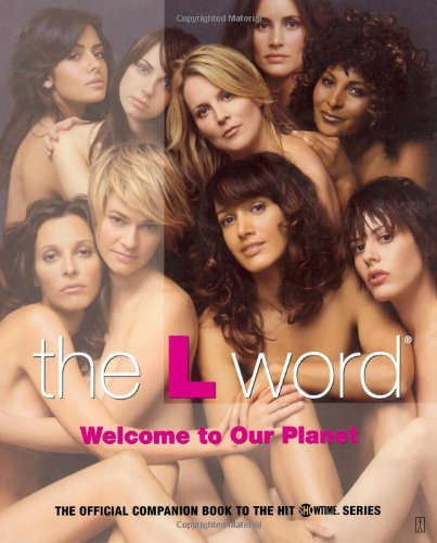The L Word: Welcome to Our Planet por Kera Bolonik