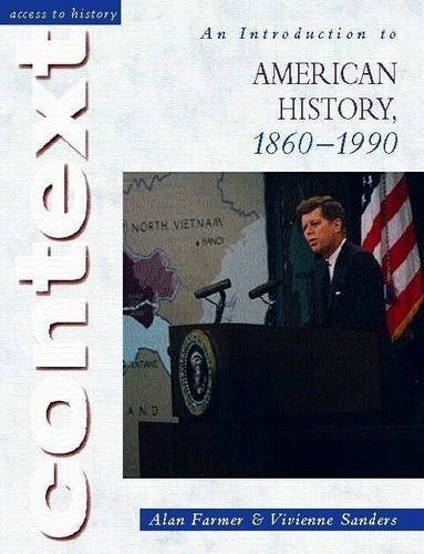Access to History Context: An Introduction to American History, 1860-1990 by Alan Farmer (2002-05-03)