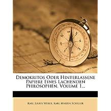 Demokritos oder hinterlassene Papiere eines lachenden Philosophen