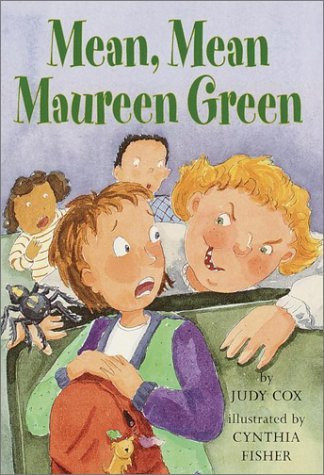 Mean, Mean Maureen Green by Judy Cox (2001-08-14)