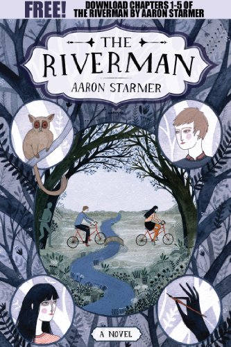 The Riverman, Chapters 1-5 (The Riverman Trilogy)