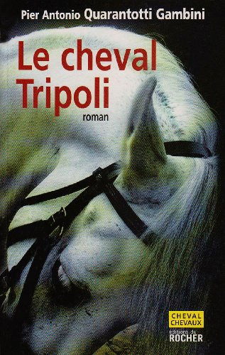 Le cheval Tripoli