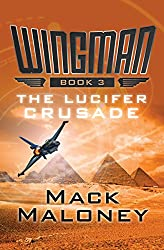 The Lucifer Crusade (Wingman Book 3)