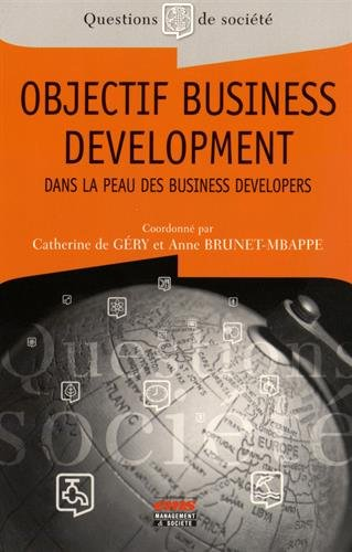 Objectif Business Development : Dans la peau des Business developers
