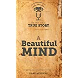 Based on a True Story: A Beautiful Mind (English Edition)
