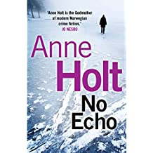 No Echo (Hanne Wilhelmsen Series Book 6) (English Edition)