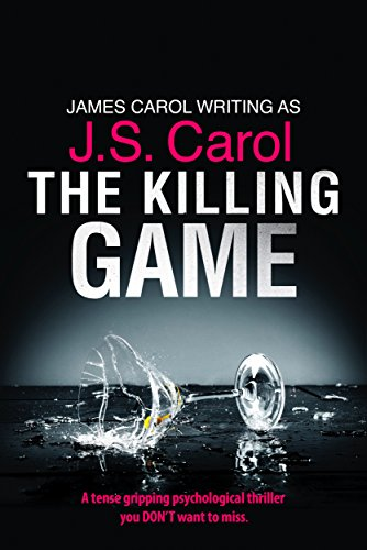 The Killing Game: A tense, gripping psychological thriller you DON'T want to miss
