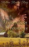 Uncertain Meanings