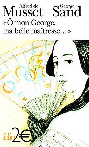 mon George, ma belle matresse...: Lettres