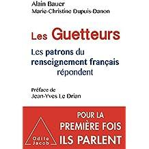 Les Guetteurs: Les patrons du renseignement français répondent (OJ.DOCUMENT) (French Edition)