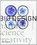 Bio Design: Nature * Science * Creativity