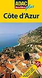 ADAC Reiseführer plus Cote d'Azur: Mit extra Karte zum Herausnehmen - Hans Gercke