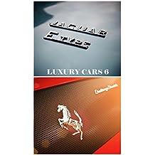 Luxury Cars 6 (English Edition)