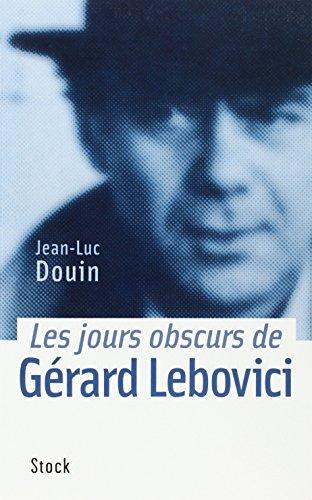Les jours obscurs de Gérard Lebovici