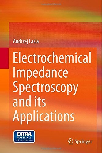 Electrochemical Impedance Spectroscopy and its Applications 2014 edition by Lasia, Andrzej (2014) Hardcover