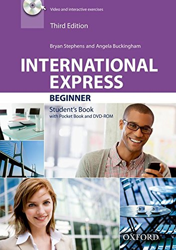 International express. Beginner. Student's book. Per le Scuole superiori