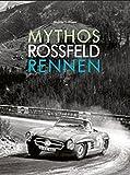 Mythos Rossfeld Rennen