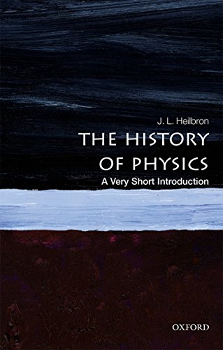 The History of Physics: A Very Short Introduction (Very Short Introductions) (English Edition) por J. L. Heilbron