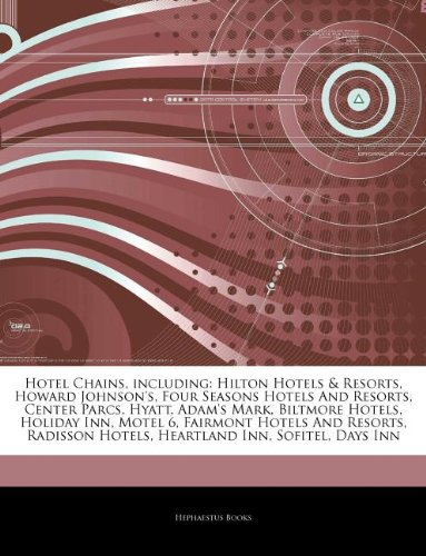 articles-on-hotel-chains-including-hilton-hotels-resorts-howard-johnsons-four-seasons-hotels-and-res