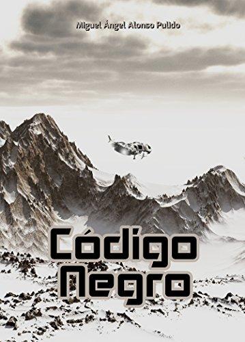 Código Negro por Miguel Angel Alonso Pulido