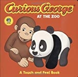 Curious George at the Zoo: A Touch and Feel Book by Rey, H. A. (2007) Board book