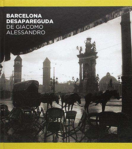 Descargar Libro Barcelona desapareguda de Giacomo Alessandro de Jorge Navarro Álvarez