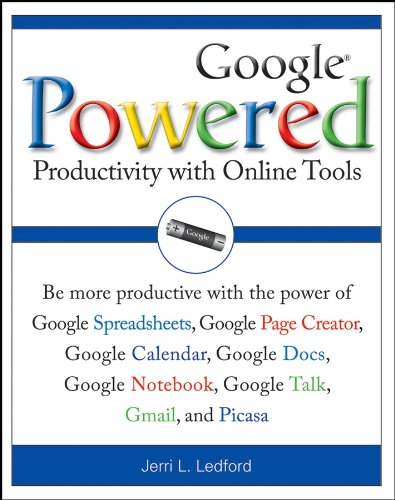 Jerri L. Ledford - Google Powered: Productivity with Online Tools