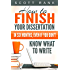 How to Finish Your Dissertation in Six Months, Even if You Don't Know What to Write (English Edition)