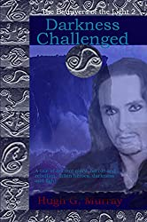 Darkness Challenged (The Betrayers of the Light Book 2)