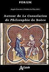 Autour de la consolation de philosophie de Boece