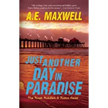 Just Another Day in Paradise: The First Fiddler & Fiora Novel by A. E. Maxwell (2009-02-23)