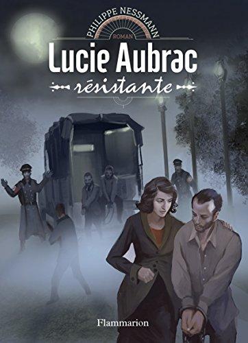 Lucie Aubrac, rsistante