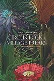 Circus Folk & Village Freaks
