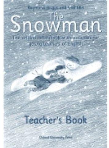 The Snowman .The original storybook with activities : livre du professeur