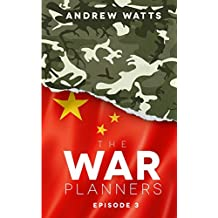 The War Planners: Episode 3: Volume 3