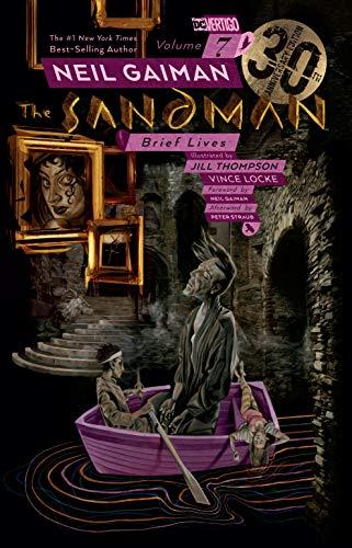 The Sandman Vol. 7: Brief Lives 30th Anniversary Edition (Brief 7)