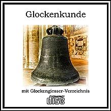 Fachwissen Glocken gießen Glockenkunde mit Glockengießer-Verzeichnis Glockenguss auf CD
