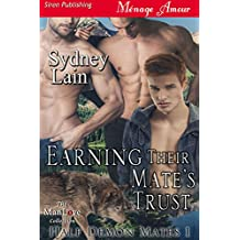 Earning Their Mate's Trust [Half-Demon Mates 1] (Siren Publishing Menage Amour ManLove)