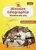 Histoire géographie, histoire des arts CE2 - Guide du maître