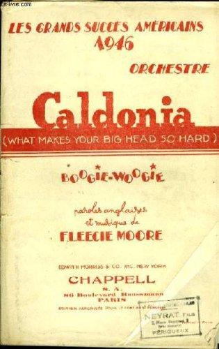Caldonia (what makes your big head so ha...