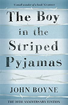 The Boy in the Striped Pyjamas de [Boyne, John]