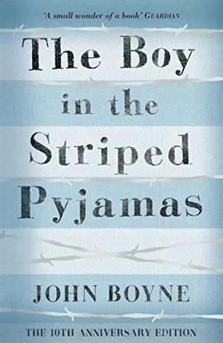 The Boy in the Striped Pyjamas (English Edition) de [Boyne, John]