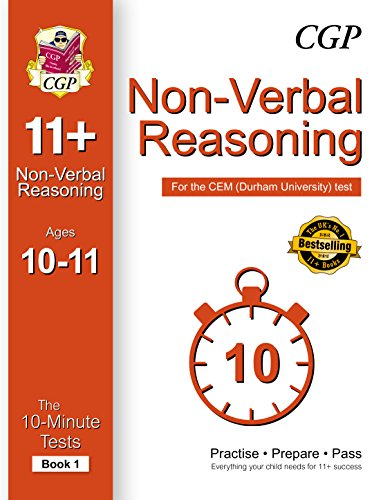 10-Minute Tests for 11+ Non-Verbal Reasoning Ages 10-11 (Book 1) - CEM Test (CGP 11+ CEM)