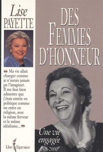 Des femmes d'honneur: Une vie engagée 1976-2000