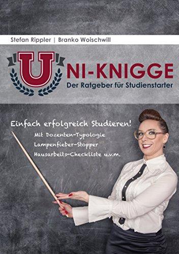 Uni-Knigge: Einfach erfolgreich studieren.