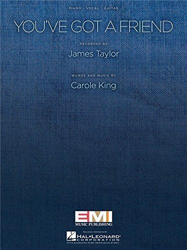 Carole King: You've Got A Friend (PVG). Für Klavier, Gesang & Gitarre