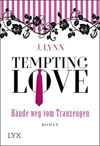 Tempting Love - Hände weg vom Trauzeugen (Gamble Brothers, Band 1)
