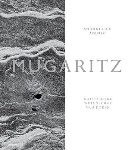 Mugaritz: natuurlijke wetenschap van koken