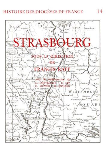 Histoire des diocèses de France - Le diocèse de Strasbourg